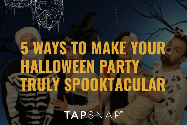 5 Ways To Make Your Halloween Party Truly Spooktacular!