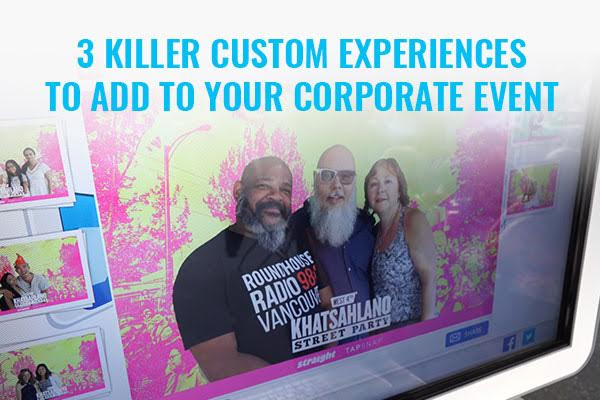 3 killer custom experiences to add to your corporate event