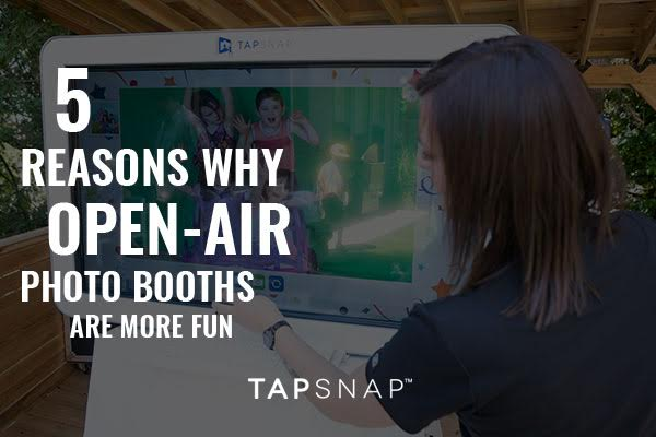 5 reasons why open air photo booths are more fun