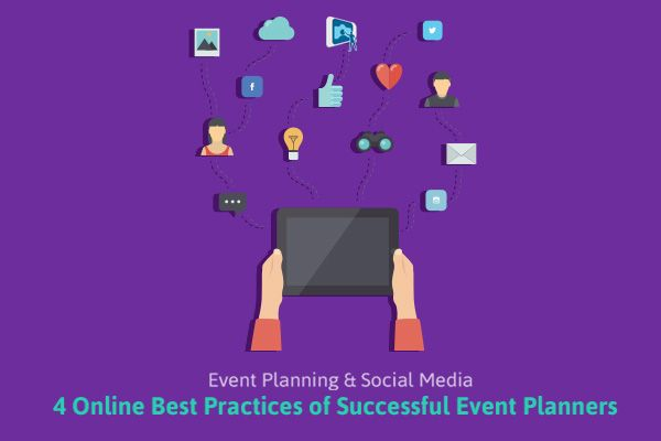 4 Online Best Practices of Successful Event Planners