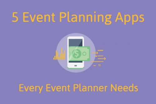 5 Event Planning Apps Every Event Planner Needs!