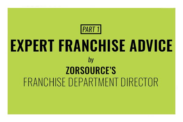 expert franchise advice by zorsource franchise department director