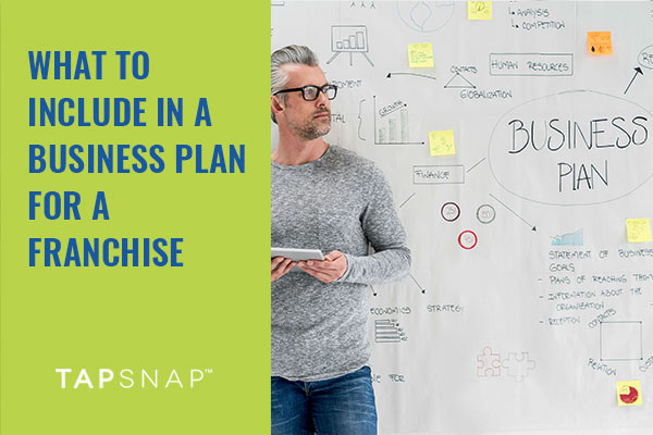 What to include in a business plan for a franchise