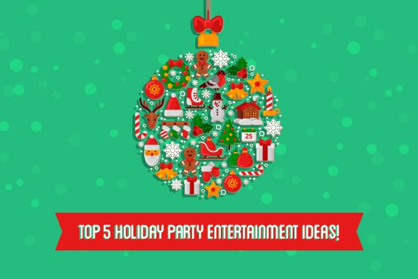 """Flat illustration of Christmas ornament with title text reading """"Top 5 Holiday Party Entertainment Ideas"""