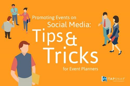 Promoting Events on Social Media: Tips and Tricks for Event Planners
