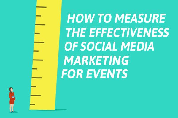 "Illustration of woman next to huge ruler, title text reading ""How to Measure the Effectiveness of Social Media Marketing for Events"