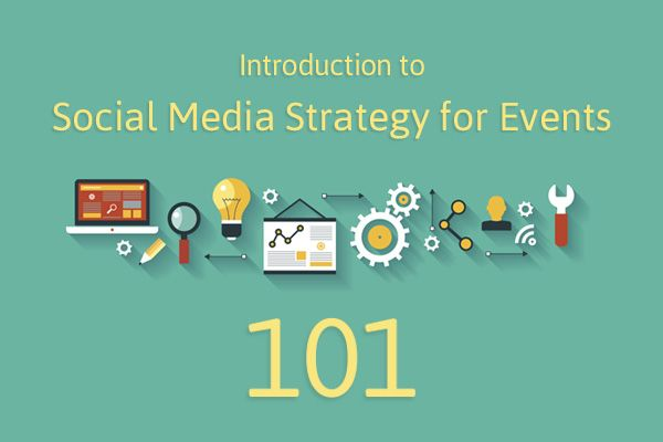 Introduction to Social Media Strategy for Events 101