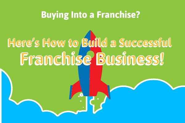 How to build a successful franchise business