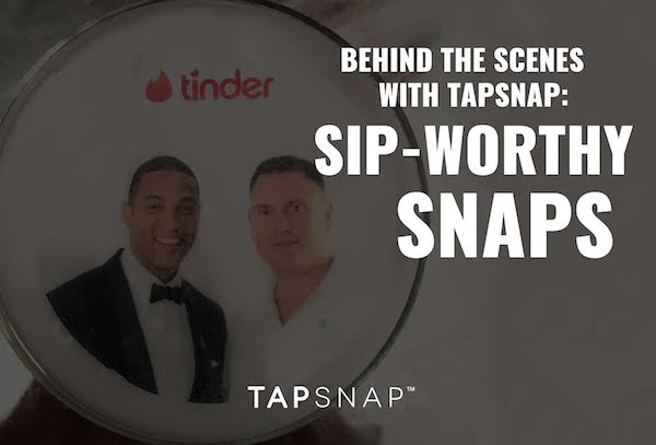 Behind The Scenes With TapSnap: Sip-Worthy Snaps