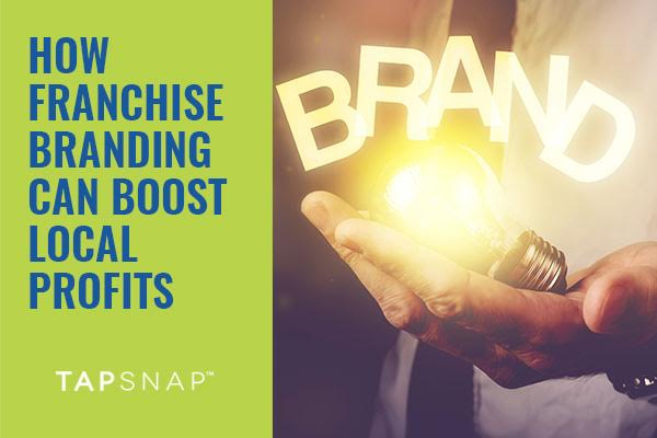 How Franchise Branding Can Boost Local Profits