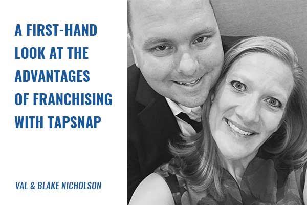 The advantages of franchising with TapSnap
